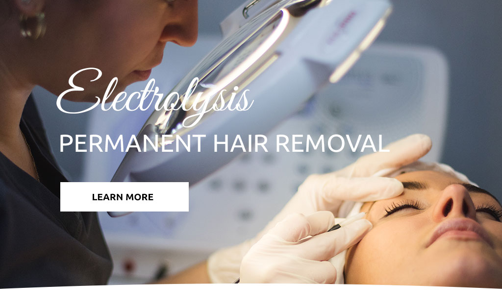 Electrolysis, permanent hair removal